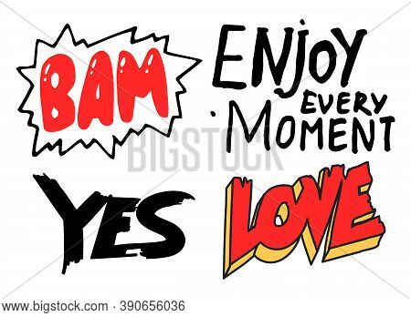 Set Of Black And White, Red Typography Slogans, Text Graphics For Using At Polygraphy, As Print. Pos