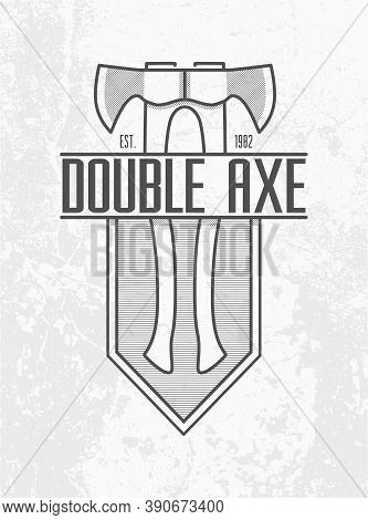 Monochrome Double Ax Logo On Grey Wall Background. Two Axes With A Wooden Handle On Lined Shield Emb