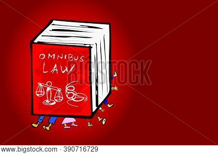 Vector For Complitcated And Unfair Omnibus Law, Hand Draw Sketch Regulation Bigbook Above The Labour