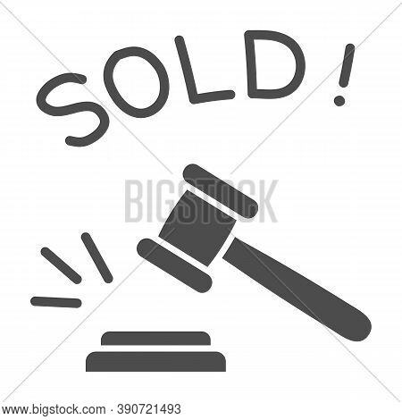 Auction Hammer With Sold Text Solid Icon, Finance Concept, Hitting Wooden Gavel In Auction Sign On W