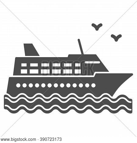 Cruise Ship Solid Icon, Sea Cruise Concept, Sail Boat On Waves Sign On White Background, Sea Cruise