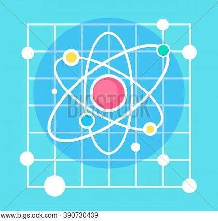 Scientific Researches, Atom With Detailed Structure. Physics Or Chemistry Elements. Model Of Molecul