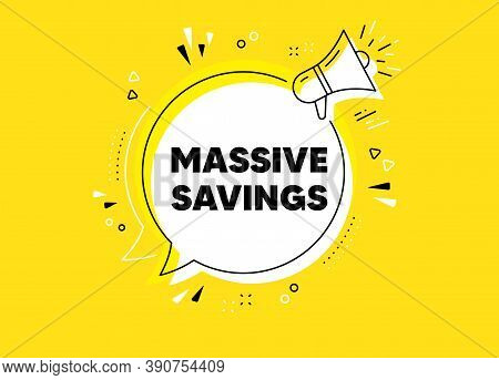 Massive Savings. Megaphone Yellow Vector Banner. Special Offer Price Sign. Advertising Discounts Sym