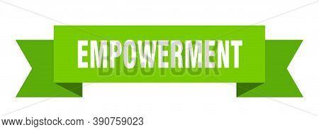 Empowerment Ribbon. Empowerment Paper Band Banner Sign