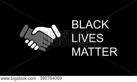 Black Lives Matter. Black Lives Matter Poster Or Banners. Black Lives Matter Social Protest. Vector