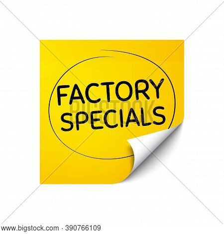 Factory Specials. Sticker Note With Offer Message. Sale Offer Price Sign. Advertising Discounts Symb