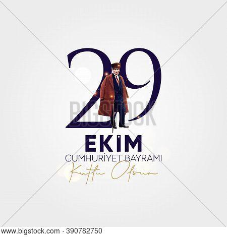 Translation October 29 Turkey Republic Day. Turkish 29 Ekim Cumhuriyet Bayram Kutlu Olsun.