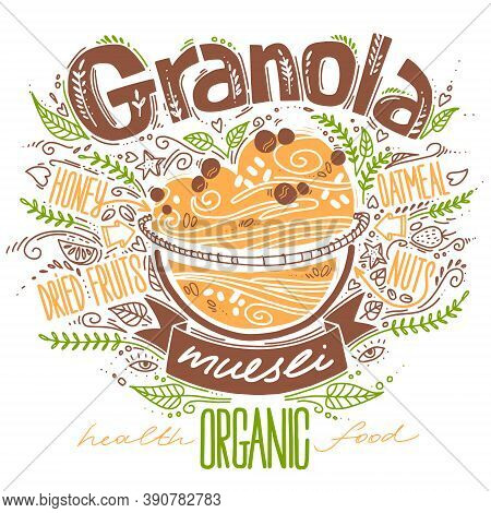 Granola In Doodle Style With Lettering On White. Vector Illustration With Breakfast Organic Food. He