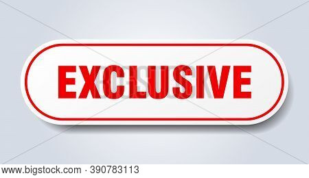 Exclusive Sign. Exclusive Rounded Red Sticker. Tag