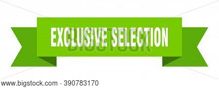 Exclusive Selection Ribbon. Exclusive Selection Paper Band Banner Sign