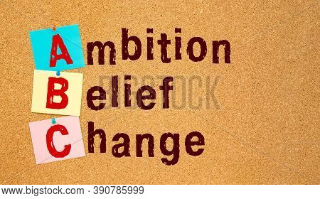 Notice Office Board With Inscription Abc - Ambition Belief Change