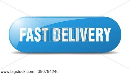 Fast Delivery Button. Fast Delivery Sign. Key. Push Button.