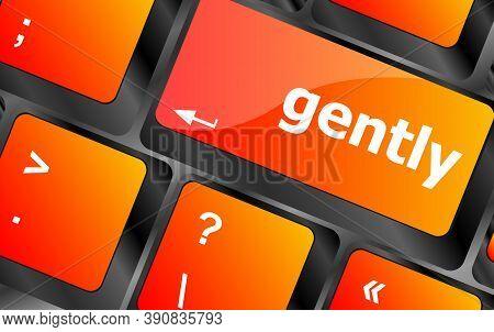 Gently Word On Computer Pc Keyboard Key