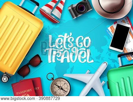 Let's Go Travel Vector Background Design. Let's Go Travel Text In Empty Space With Travel Vacation A