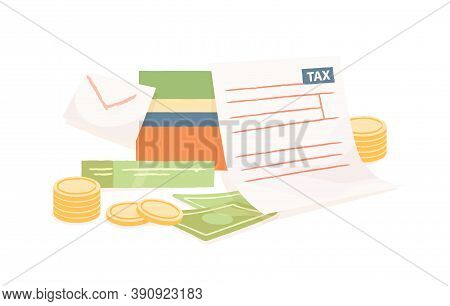 Colorful Composition With Paper Tax Form And Money On White Background. Concept Of Accounting And Bu
