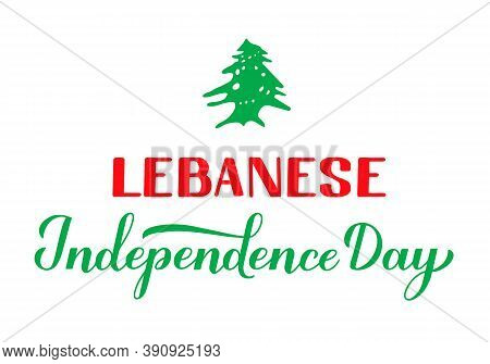 Lebanon Independence Day Hand Lettering With Lebanese Cedar. Holiday Celebrate On November 22. Easy