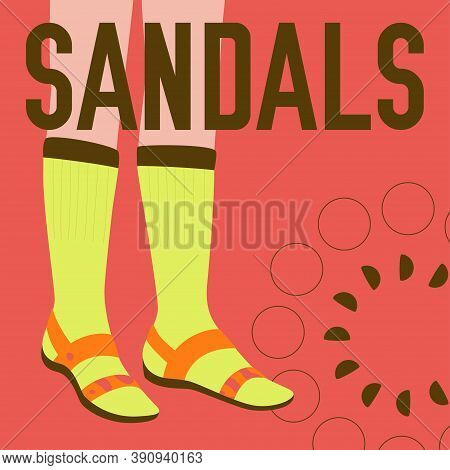Sandals Word And Female Legs In Sandals. Bright Colorful Fashion Design. Vector Banner Template For
