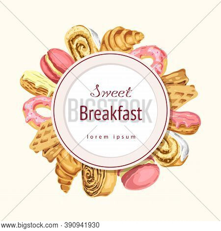 Vector Bakery Or Pastry Label, Round Composition, Badge In Gentle Pastel Colors With Sweets. Sweet B