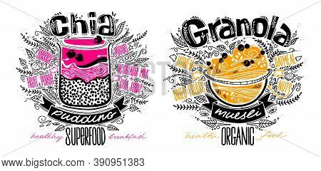 Vector Set Of Chia Pudding And Granola In Doodle Style With Lettering On White. Healthy Food Concept