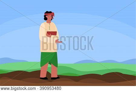 Indian Farmer Or Peasant Worker Spreading Seeds In The Field, Flat Vector Illustration. Sowing And P