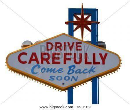 Las Vegas Strip Drive Carefully