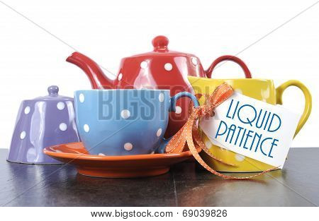 Red blue yellow orange and purple polka dot tea set with teapot milk jug creamer sugar bowl and tea cup with sample text Liquid Patience for morning or afternoon coffee break. poster