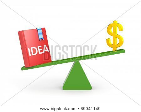 The idea is more important than money