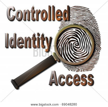 Controlled Identity Access