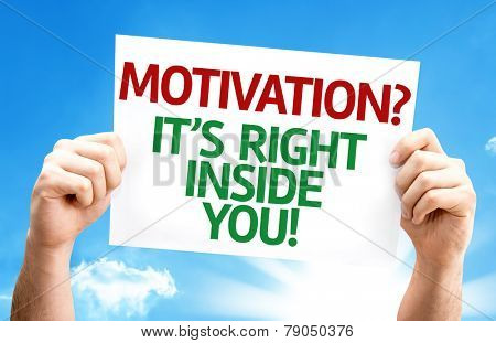 Motivation? Its Right Inside You! card with a beautiful day