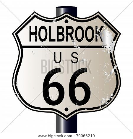 Holbrook Route 66 traffic sign over a white background and the legend ROUTE US 66 poster
