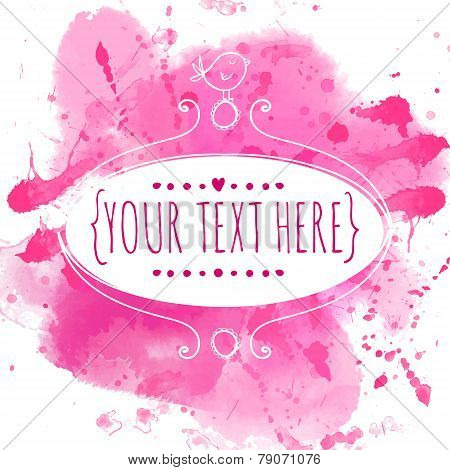 White hand drawn ornate frame with doodle bird. Pink watercolor splash texture. Creative design for
