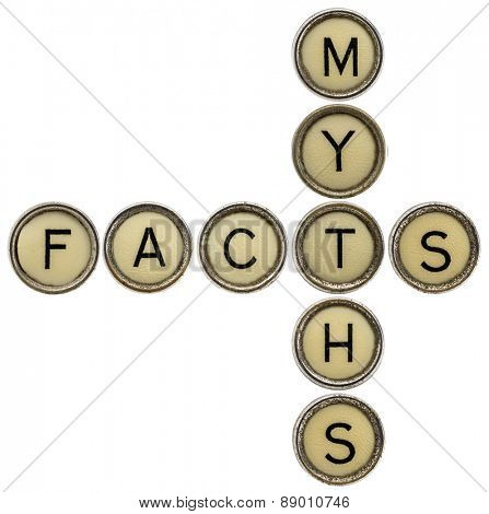 facts and myths  crossword in old round typewriter keys isolated on white poster