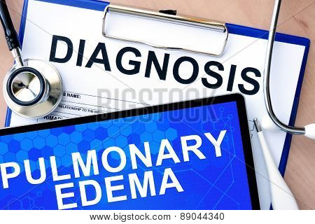 Form with diagnosis and tablet withPulmonary edema