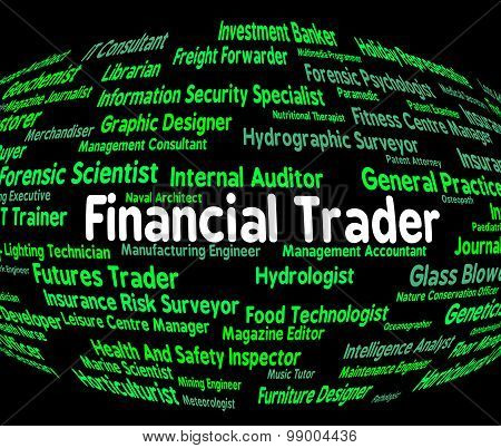 Financial Trader Means Investment Words And Finances