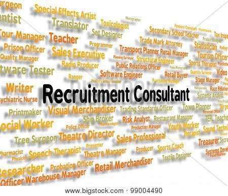Recruitment Consultant Indicating Specialist Guide And Consultation poster