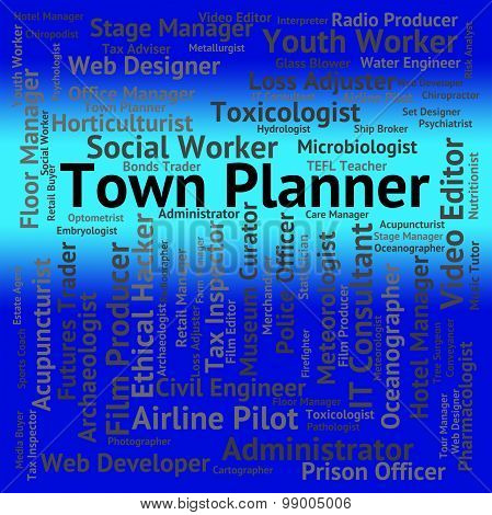 Town Planner Indicates Urban Area And Administrator