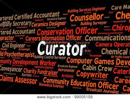 Curator Job Represents Occupations Employee And Hiring