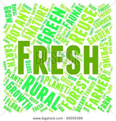 Fresh Word Represents Words Unprocessed And Freshness