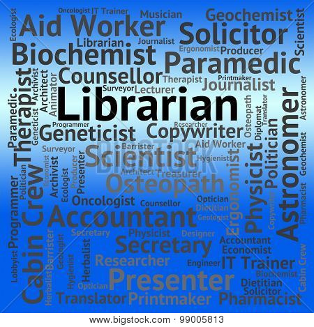 Librarian Job Shows Book Words And Library