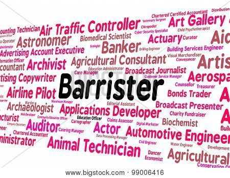 Barrister Job Means Counselor Text And Lawyers