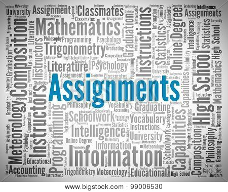 Assignments Word Indicates Homework Tasks And Exercise