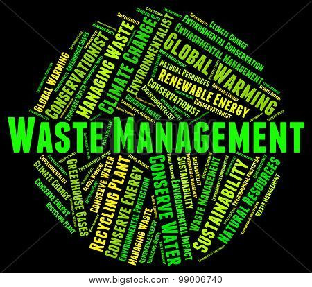 Waste Management Indicates Get Rid And Collection