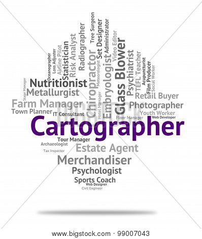 Cartographer Job Represents Land Surveyor And Career