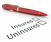 Insured or uninsured question and pen to check box to answer if you are covered by an insurance policy for medical, auto, homeowner or life protection poster