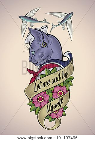 Vintage tattoo design of a cat-sailor wrapped with a banner and a bunch of dog-roses. Editable vector illustration.
