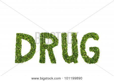 Word Drug Letters Made Of Green Hemp Leaves