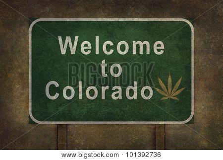 Welcome To Colorado (with Marijuana Leaf Symbol) Roadside Sign
