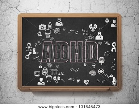 Health concept: ADHD on School Board background