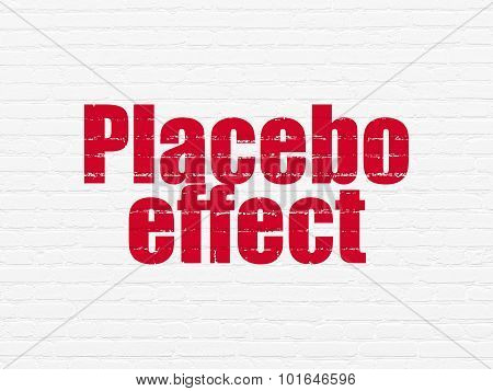 Healthcare concept: Placebo Effect on wall background