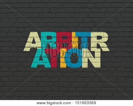 Law concept: Arbitration on wall background